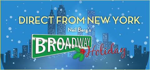 Direct From New York, Neil Berg's Broadway Holiday